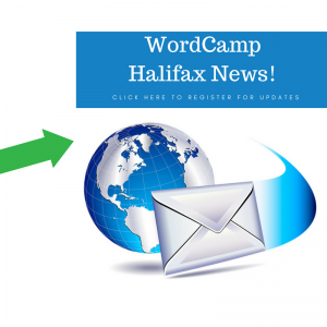 Sign up for the WordCamp Halifax 2017 Newsletter