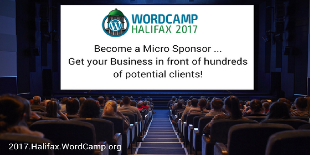 Why Should your Business become a Micro Sponsor of WordCamp Halifax?